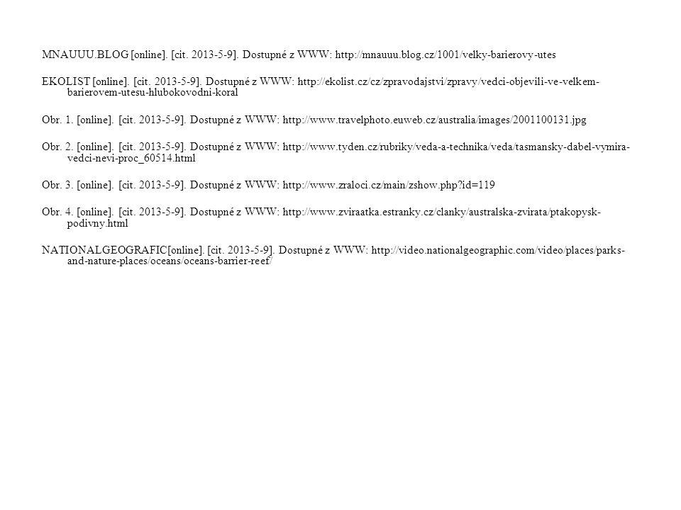MNAUUU. BLOG [online]. [cit. 2013-5-9]. Dostupné z WWW: http://mnauuu